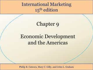 Chapter 9 Economic Development  and the Americas