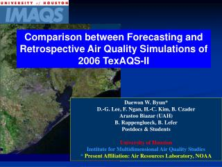Comparison between Forecasting and Retrospective Air Quality Simulations of 2006 TexAQS-II