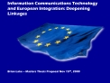 Information Communications Technology and European Integration: Deepening Linkages