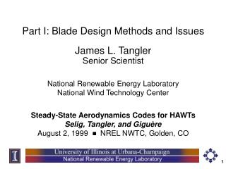Part I: Blade Design Methods and Issues