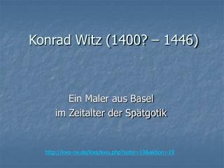Konrad Witz (1400? – 1446)