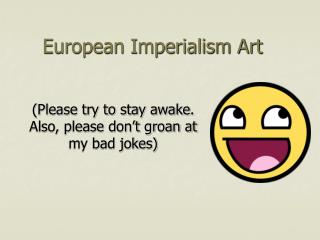 European Imperialism Art