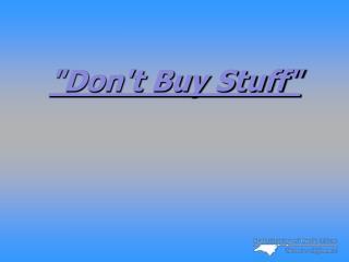 Dont Buy Stuff