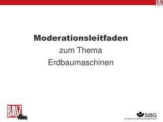 Moderationsleitfaden  zum Thema Erdbaumaschinen