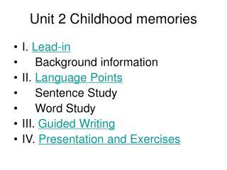 Unit 2 Childhood memories