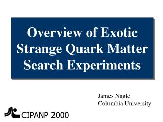Overview of Exotic Strange Quark Matter Search Experiments