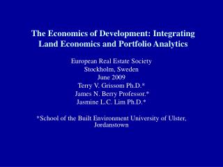 The Economics of Development: Integrating Land Economics and Portfolio Analytics