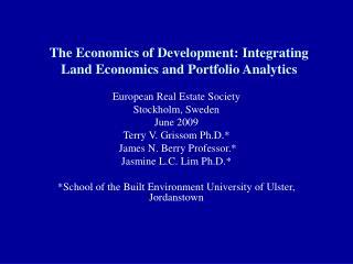 The Economics of Development: Integrating Land Economics and Portfolio Analytics