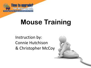 Mouse Training