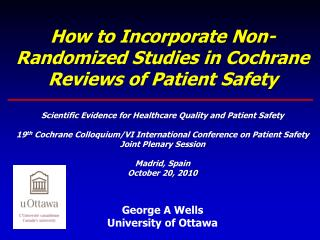 How to Incorporate Non-Randomized Studies in Cochrane Reviews of Patient Safety