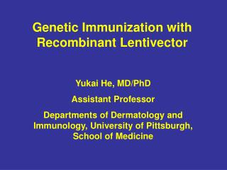 Genetic Immunization with Recombinant Lentivector