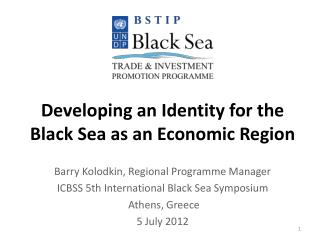 Developing an Identity for the Black Sea as an Economic Region
