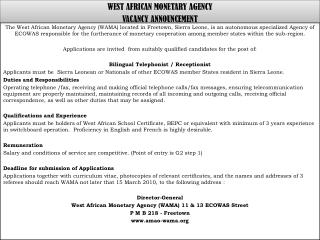 WEST AFRICAN MONETARY AGENCY  VACANCY ANNOUNCEMENT