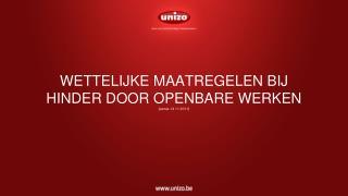 WETTELIJKE MAATREGELEN BIJ HINDER DOOR OPENBARE WERKEN (versie 14 11 2011)