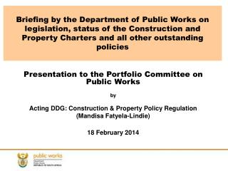 Presentation to the Portfolio Committee on Public Works  by
