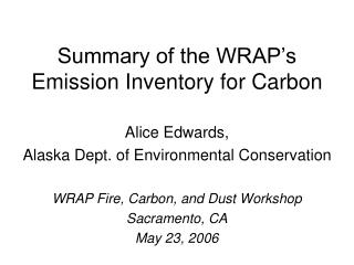 Summary of the WRAP's Emission Inventory for Carbon