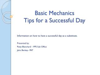 Basic Mechanics Tips for a Successful Day