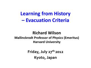 Learning from History  – Evacuation Criteria