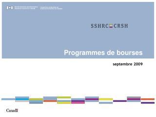 Programmes de bourses  septembre 2009