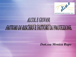 Dott.ssa Monica Rupo