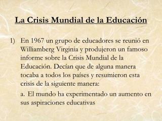 La Crisis Mundial de la Educación