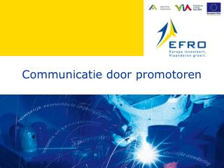 Communicatie door promotoren