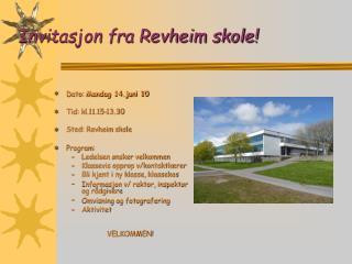 Invitasjon fra Revheim skole!