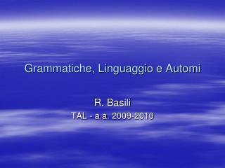 Grammatiche, Linguaggio e Automi