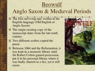 Beowulf Anglo Saxon & Medieval Periods