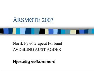 ÅRSMØTE 2007