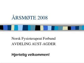 ÅRSMØTE 2008