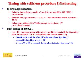Timing with collisions procedure I)first setting