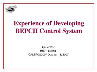 Experience of Developing BEPCII Control System