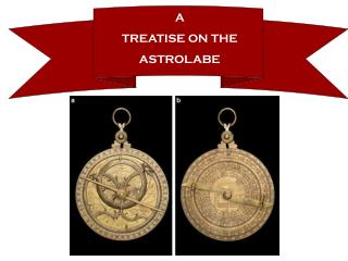A TREATISE ON THE ASTROLABE