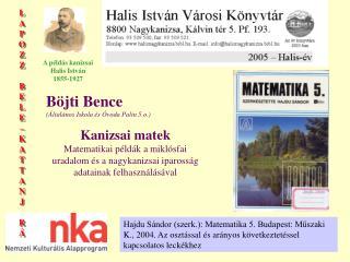 Böjti Bence (Általános Iskola és Óvoda Palin 5.o.)