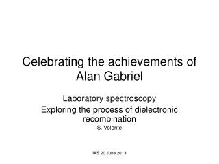 Celebrating the achievements of  Alan Gabriel