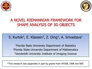 A NOVEL RIEMANNIAN FRAMEWORK FOR  SHAPE ANALYSIS OF 3D OBJECTS