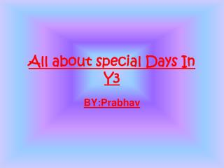 All about special Days In Y3