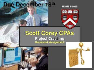 Scott Corey CPAs Project Crashing Homework Assignment