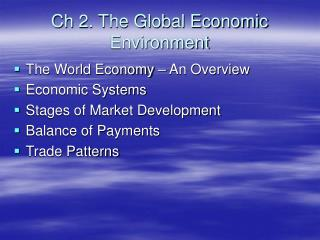 Ch 2. The Global Economic Environment