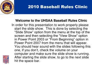 2010 Baseball Rules Clinic