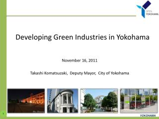 Developing Green Industries in Yokohama
