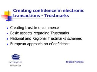 Creating confidence in electronic transactions - Trustmarks