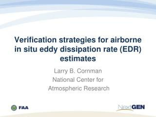 Verification strategies for airborne in situ eddy dissipation rate (EDR) estimates