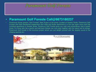 Faq On @ 9873180237 Paramount Golf Foreste Villa & Studio Greater Noida