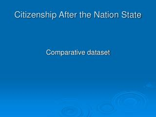 Citizenship After the Nation State