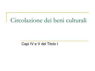 Circolazione dei beni culturali