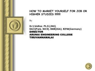 HOW TO MARKET YOURSELF FOR JOB OR HIGHER STUDIES