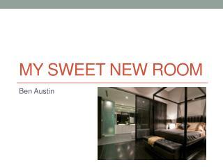 My sweet new room