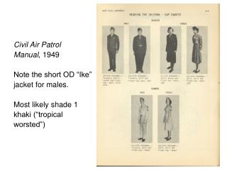 """Civil Air Patrol Manual , 1949 Note the short OD """"Ike"""" jacket for males. Most likely shade 1"""